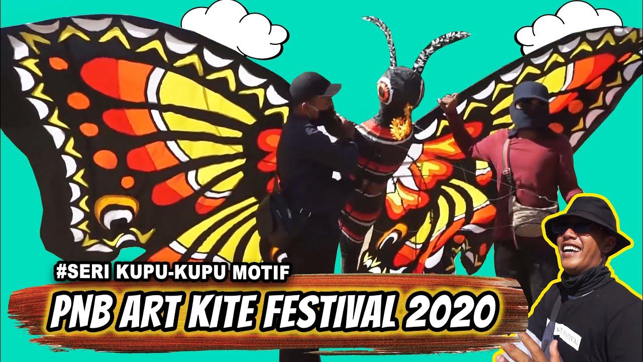 LOMBA LAYANGAN KUPU-KUPU Motif // PNB Art Kite Festival 2020