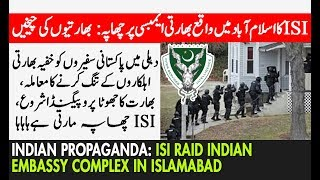 ISI Raid Indian Embassy Residential Complex in Islamabad