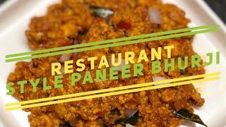 Restaurant style paneer bhurji|paneer bhurji