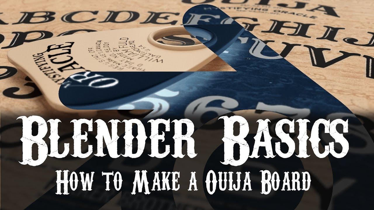 Blender Basics: How to Make a Ouija Board — Blender Community