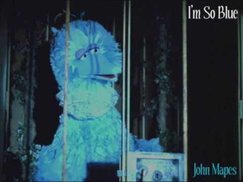 Sesame Street Cover:  I'm So Blue (Follow That Bird -1985) by John Mapes