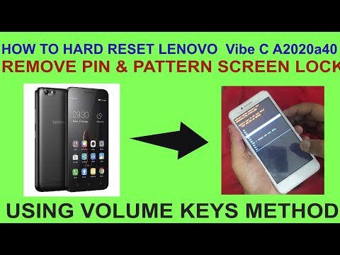 HOW TO HARD RESET LENOVO  Vibe C A2020a40 REMOVE PIN & PATTERN SCREEN LOCK