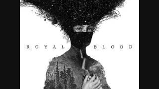 Royal Blood Ten Tonne Skeleton