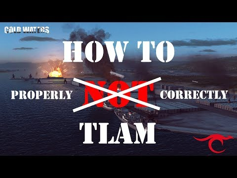 Cold Waters - How to TLAM