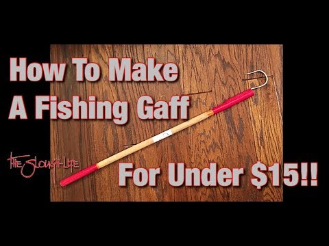 How To Make Your Own Fishing Gaff For Under $15