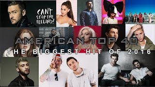 American Top 40 | The Biggest Hit Song of 2016 - Year End Countdown