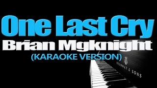 ONE LAST CRY Brian Mcknight KARAOKE VERSION