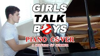 """""""Girls Talk Boys"""" - Piano Cover - 5 Seconds of Summer 