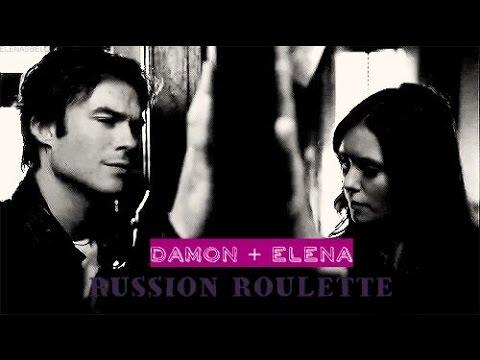 ► DAMON + ELENA   RUSSIAN ROULETTE