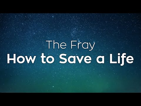 The Fray - How to save a life - Lyrics (HD - 720p)