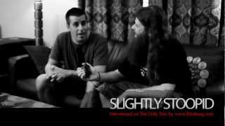 Slightly Stoopid Interview - Unity Tour 2012