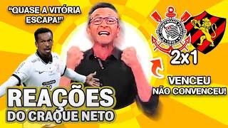 OLHA como o Craque Neto reagiu a Corinthians 2x1 Sport no Brasileirão