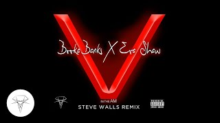 Booka Banks x Eva Shaw - V In The AM (Steve Walls Remix)