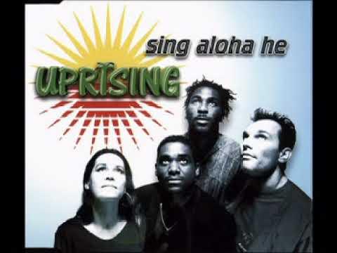Uprising  - Sing Aloha He (1997)