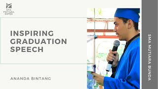 Inspiring Graduation Speech   SMA Mutiara Bunda - Ananda Bintang
