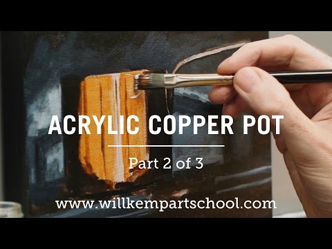 How to Paint a Copper Pot in Acrylics – Part 2 of 3 (HD)