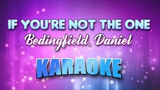 Bedingfield, Daniel - If You're Not The One (Karaoke & Lyrics)