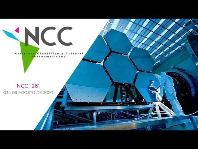 Noticiero Científico y Cultural Iberoamericano, emisión 261. 03 al 09 de Agosto 2020