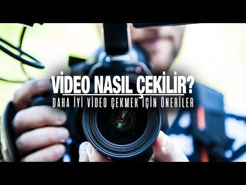 VİDEO NASIL ÇEKİLİR ? | Daha iyi video çekmek için öneriler