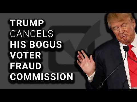 LOL: Trump Cancels Bogus Voter Fraud Commission