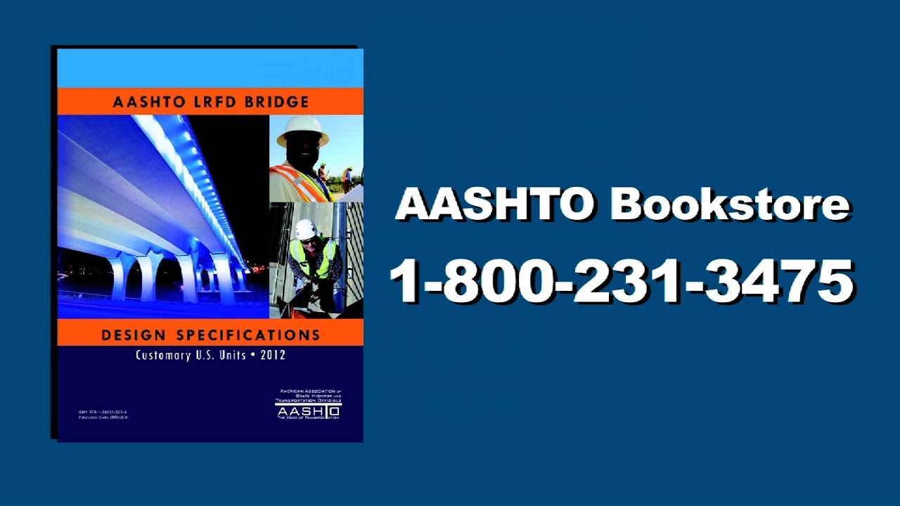 AASHTO LRFD Bridge Design Specifications, 6th Edition ...