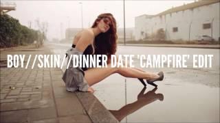 BOY - Skin (Dinner Date
