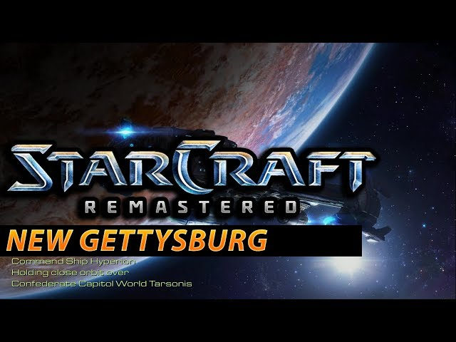 New Gettysburg - StarCraft: Remastered Terran Campaign #10