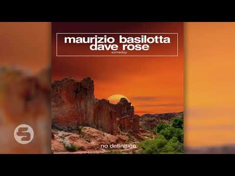 Maurizio Basilotta & Dave Rose - Someday (Original Club Mix)