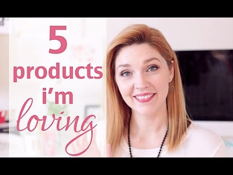 5 Beauty Products I'm LOVING!