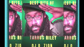 Tarrus Riley Best Of Mixtape [Zion Sound 2015] By DJ O. ZION