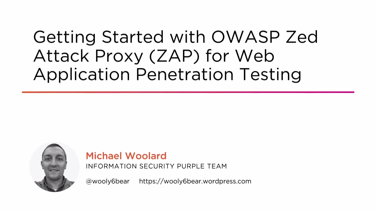 Preview: Getting Started with OWASP Zed Attack Proxy (ZAP) for Web  Application Penetration Testing