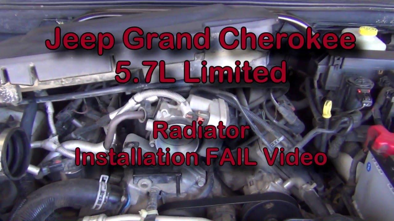 2005 jeep grand cherokee - radiator replacement fail - youtube