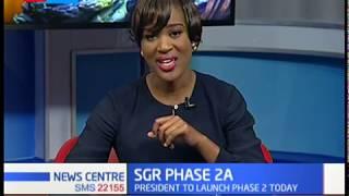 President Kenyatta set to launch the second phase of SGR that runs from Naivasha to Nairobi.