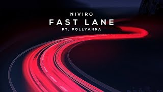 NIVIRO ft. PollyAnna - Fast Lane (Original Mix)