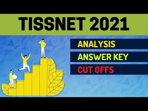 TISSNET 2021 Exam Analysis | Answer Key | Questions | Expected Cut Off