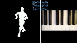 How to play the Default Dance from Fortnite on piano!