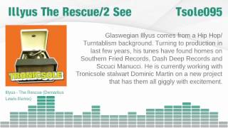 Illyus The Rescue / 2 See Tronicsole (Tsole095)