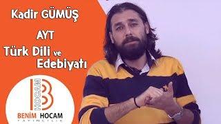Kadir GÜMÜŞ AYT - Türk Dili ve Edebiyatı Konu Anlatım (2019) / Tanıtım