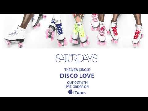 The Saturdays - Disco Love (Official Audio)