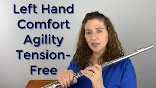 Your Left Hand for Comfort Agility & Tension Free Playing FluteTips 103