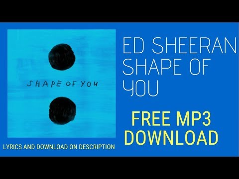 ed-sheeran-shape-of-you-official-audio-mp3-free-download