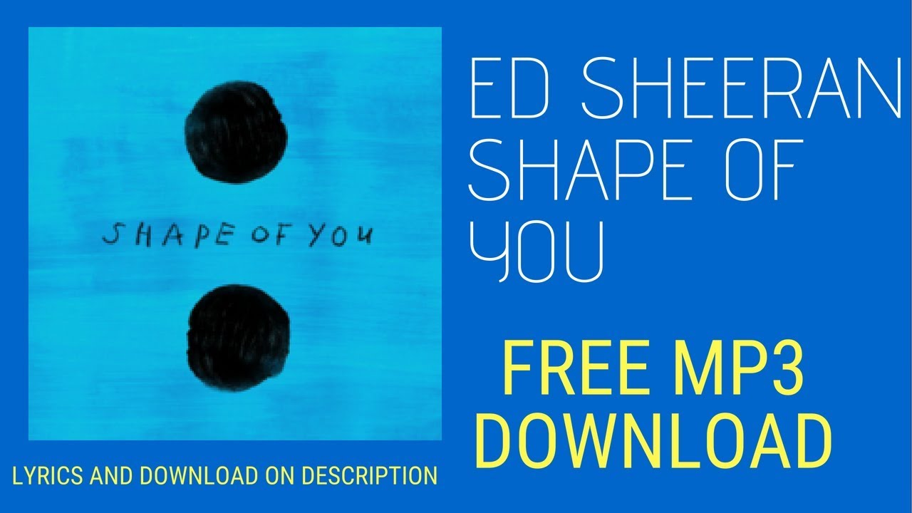 ed sheeran shape of you free mp3 download