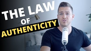 The Law of Authenticity