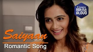 Saiyaan By Amika Shail | Official Music Video Song | Romantic | Jam | Full Video