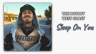 The Boyboy West Coast - Sleep On You ft. Tory Lanez