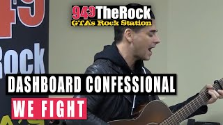 dashboard confessional we fight acoustic