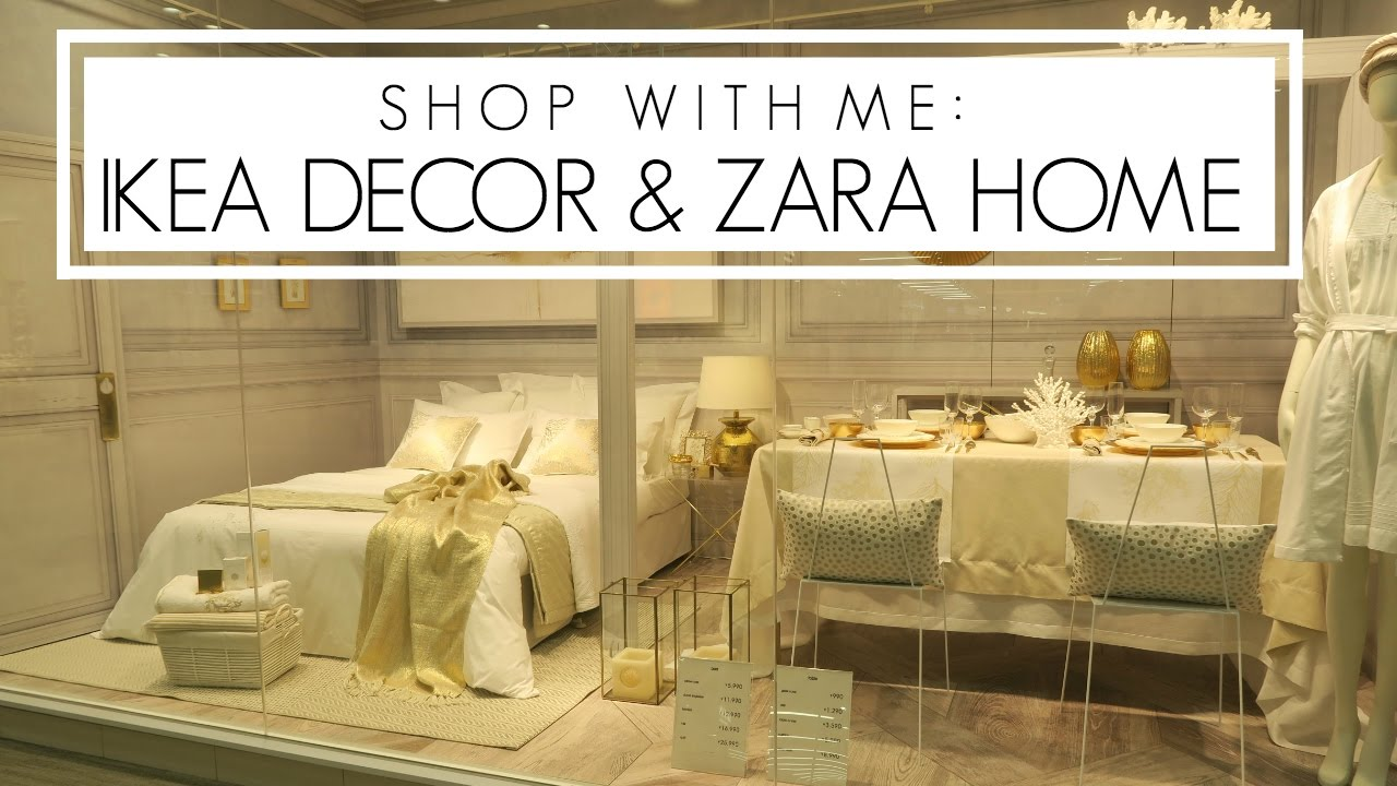Shop with me ikea decor zara home youtube - Zara home accessories ...