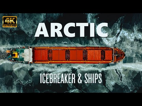 Arctic - Icebreaker and Ships 4K Cinematic Video | The Most Amazing Footage of Icebreaker