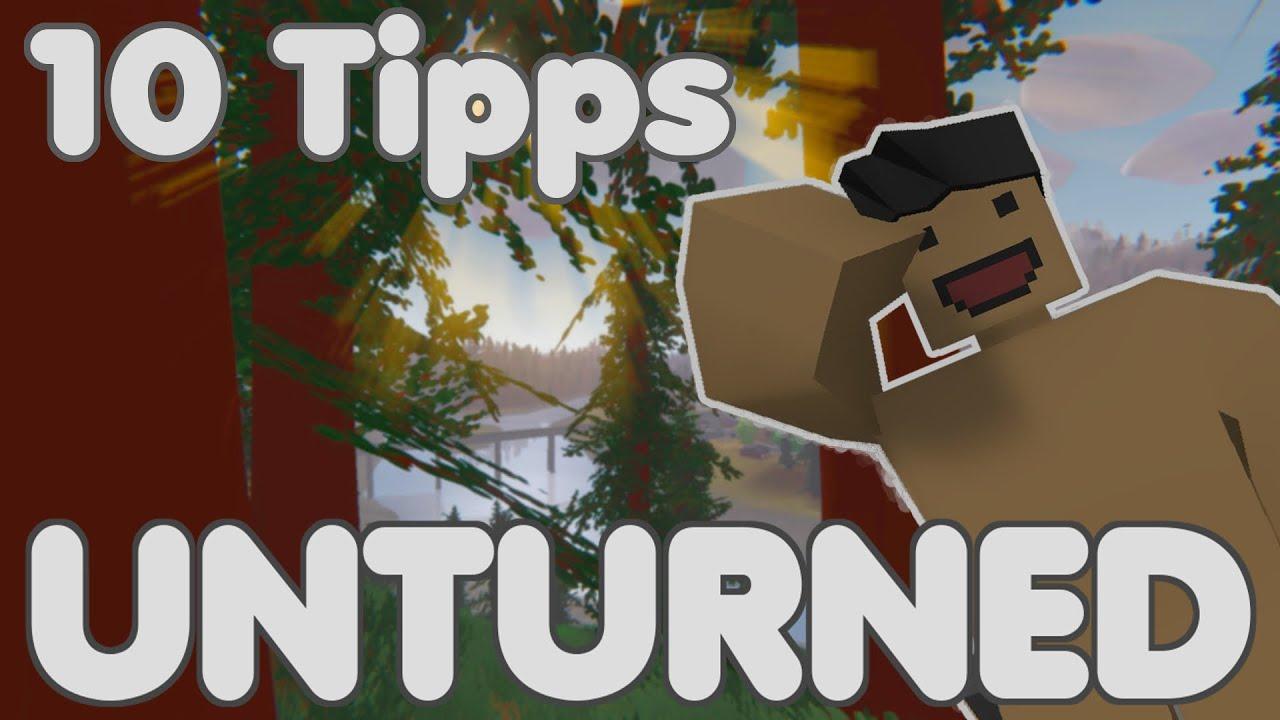 Unturned Tipps