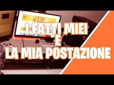 FAQ #1 | La MIA POSTAZIONE e i FATTI MIEI!